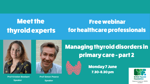 Meet the thyroid experts free webinar for GPs part 2