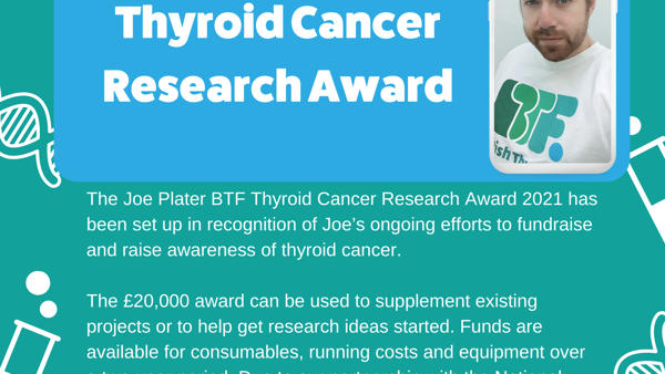 The Joe Plater BTF Thyroid Cancer Research Award 2021